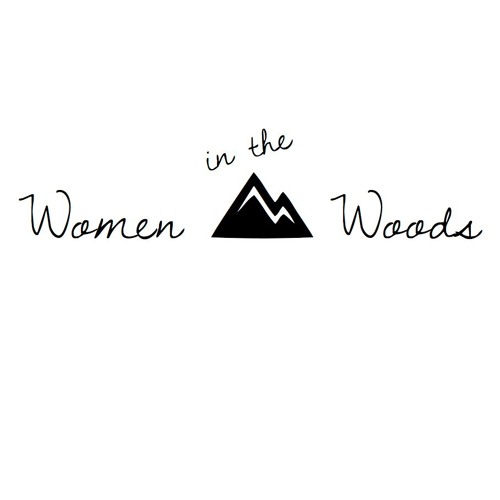 Women In The Woods: Nature, Inspiration, & Lisa Marie's and Jen's Stories - Women In The Woods, Ep.1
