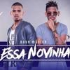 Lucas E Orelha - Essa Novinha [Áudio Oficial] mp3