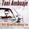 Toni Amboaje - I Hate Myself For Loving You (Dave Matthias Remix)