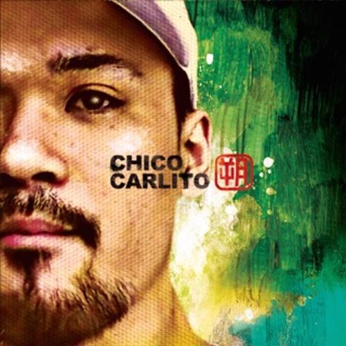 CHICO CARLITO / 朔