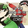 Oh No! Marina And The Diamonds COVER (Djsmell & Kathy-chan)