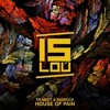 House Of Pain (Original Mix) Out Now on Islou Records