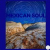 Mexican Soul