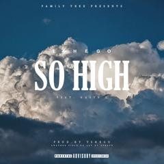 Tshego ft. Nasty C - So High