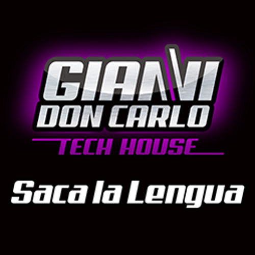 | Gianni Don Carlo | Preview | Tech House | Track 2 | 'Saca la Lengua' (original mix)|