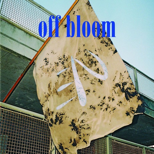off bloom - Love To Hate It