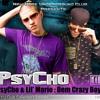 PsyCho & Lil'Mario : Dem Crazy Boyz - How I Ride Ft.Cruel Pistol [2008]