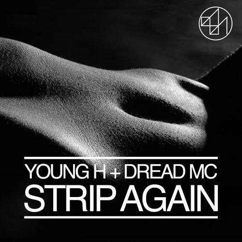 Premiere: Dread MC & Young H - Strip Again [877 Records]