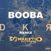 BOOBA - DKR REMIX // DJ MAESTRO