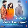 Teri Fariyad - Jagjit Singh, Rekha Bhardwaj