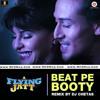Beat Pe Booty - Remix By  Dj CHetas
