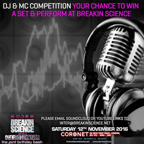 DJ Emz Breakin Science & Def:inition Comp Entry