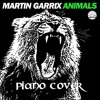[FREE MIDI] Martin Garrix - Animals Piano Version (Max Pandèmix)