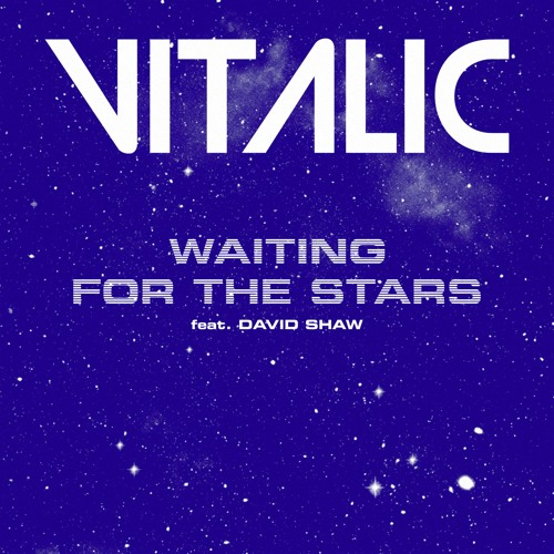 Waiting for the Stars (feat David Shaw)