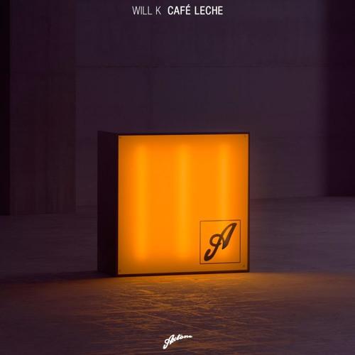 WILL K - Café Leche