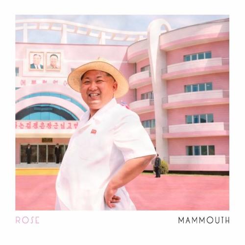 MAMMOUTH - ROSE (2016)
