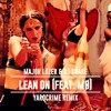 Major Lazer & DJ Snake - Lean On (feat. MØ) - [Yardcrime Remix] Portada del disco
