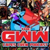 GWW Capes Crew Podcast #154: LIVE From Zappcon