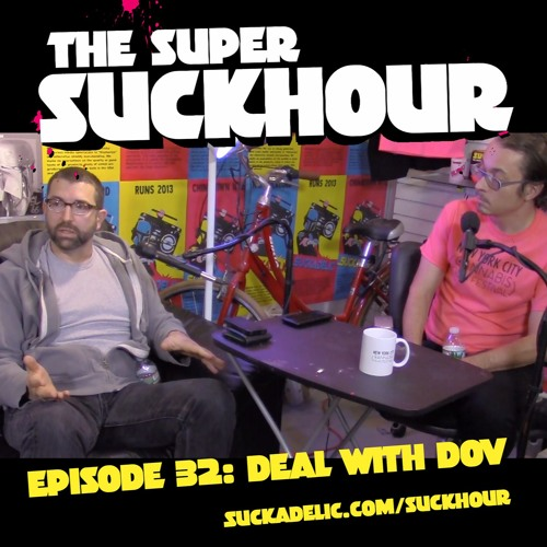 EPISODE 32: DEAL WITH DOV