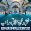 Haq - E-Taqwa Kya Hai ?  - Speech Of Mufti Rafi Usmani Sahib (NEW BYAN 21-10-2016