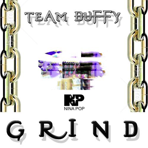 Team Buffy- Grind