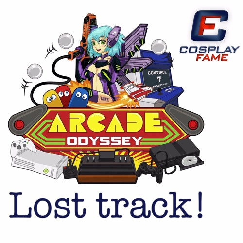 Found a lost track! CosplayFame at Arcade Odyssey