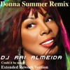 Donna Summer   Could It Be Magic - REMIX Ra Dj