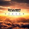 Dj Sammy - Heaven  2016 (Craig Knight Remix)