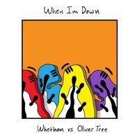 Whethan - When I'm Down (Ft. Oliver Tree)