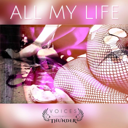 All My Life by Strife Asaakeezis & Mary Black (Voices of Thunder)