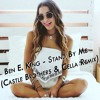 Ben E. King - Stand By Me (Castle Brothers & Cella Remix)