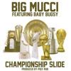 Championship Slide (Radio Edit) - Big Mucci Ft Baby Bugsy (prod By Poly Rob) - Line Dance