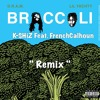 K-SHiZ Feat. FrenchCalhoun ~ Broccoli ( Remix ) { DOWNLOAD LINK IN DESCRIPTION }
