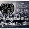 I Got The Rock I Got The Roll