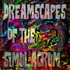 Dreamscapes Of The Simulacrum - 02 The Slipstream Chrononaut