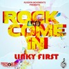 Linky First - Rock And Come In (2017 Soca)