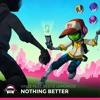 Vinze - Nothing Better (Feat. Reece Lemonius)