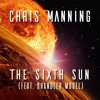 The Sixth Sun (feat. Chandler Mogel)
