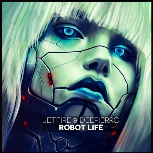Jetfire, Deepierro - Robot Life (Original Mix)