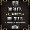Quality Over Quantity Ft. DNA, Benefit & Kyle Lugo (produced By J.Cardim)