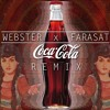 Zalima Coca Cola (Webster x Farasat Anees Remix)