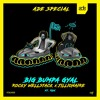 Rocky Wellstack x Jillionaire - Big Bumpa Gyal (ft. RDX) [ADE SPECIAL]