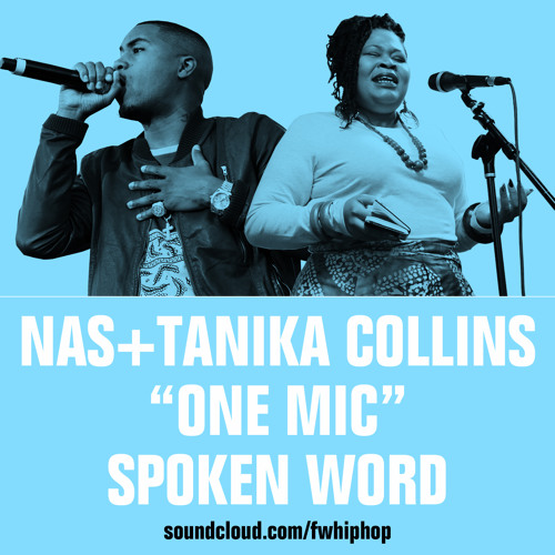SPOKEN WORD Collab: Tanika Collins + Nas