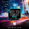 Nicky Jam Ft. Kid Ink - With You Tonight 99Bpm DjVivaEdit Reggaeton Intro+Outro Version 2