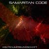 Samaritan Code - Weltraumfreundschaft (Social Outcast RMX)