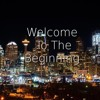 Welcome To The Beginning Volume 1.