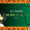 SOUNDS OF AFRICA MIX VOL.5 Feat Burnaboy, Wizkid, Wurld, Ice Prince, Davido & More