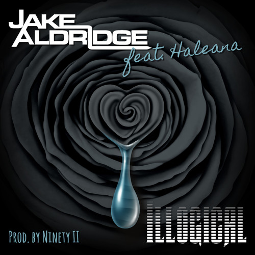 Jake Aldridge - Illogical feat. Haleana.