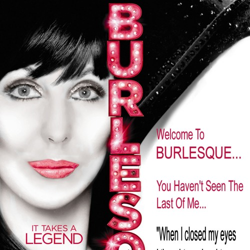 CHER 'WELCOME TO BURLESQUE' Tribute