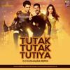 Tutak Tutak Tutiya Title Track Dj Kushagra Remix Mp3